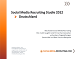 Social Media Recruiting Studie 2012 Deutschland