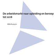 De arbeidsmarkt naar opleiding en beroep tot 2018