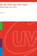 Na de WW aan het werk, rapportage over 2012