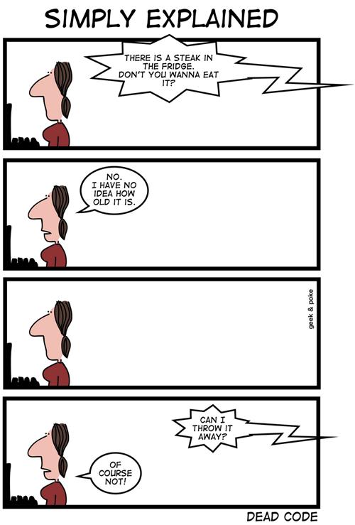 Geek & Poke: Dead Code