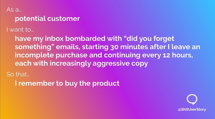 Shit user story: Please, please buy my product